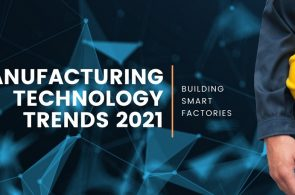 Xu hướng phát triển của sản xuất thông minh trong năm 2021